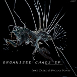 CS007 - Organised Chaos EP