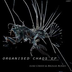 CS007 - Organised Chaos EP