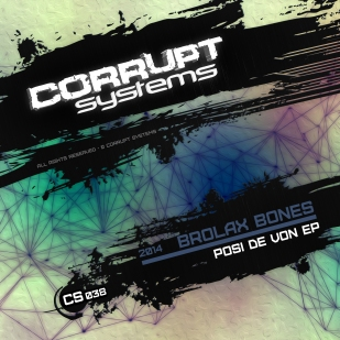 CS038-BrolaxBones-PosiDeVonEP