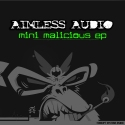 CS018 - Mini Malicious EP