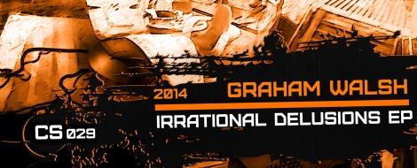 CS029-Graham-Walsh-IrrationalD-elusions-EP