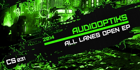 Audiooptiks All Lanes Open EP CS031 Corrupt Systems 2014 Techno