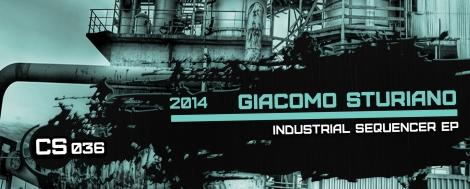 CS036-GiacomoSturiano-IndustrialSequencerEP-WebsiteCrop