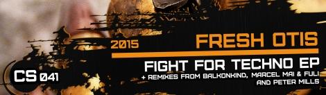 CS041-FreshOtis-FightForTechnoEP-[SCbanner]
